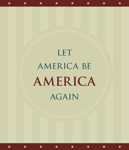the poem let america be america again Poetry atlas - let america be america again by langston hughes read let america be america again and thousands of other famous poems about places let america be america again.